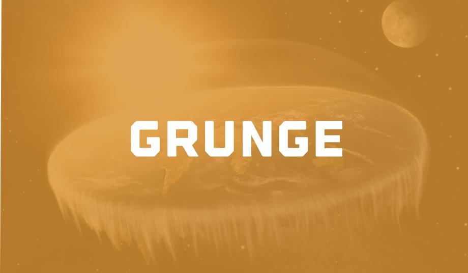 Grunge Brand - Flat Earth